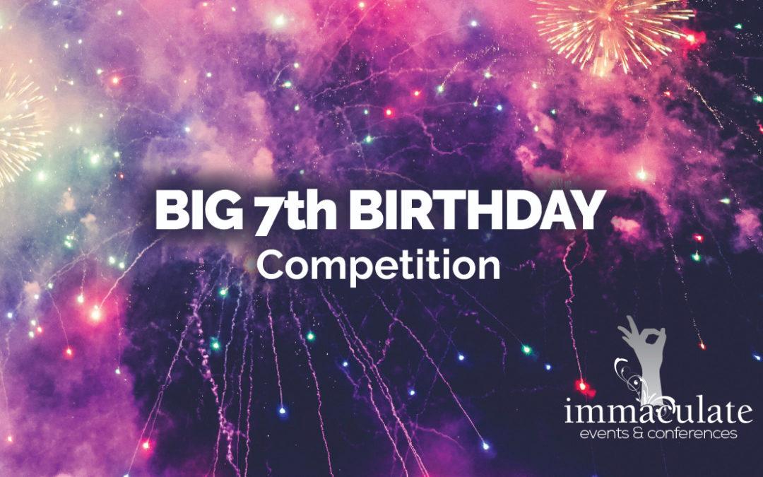 Big 7th Birthday Competition